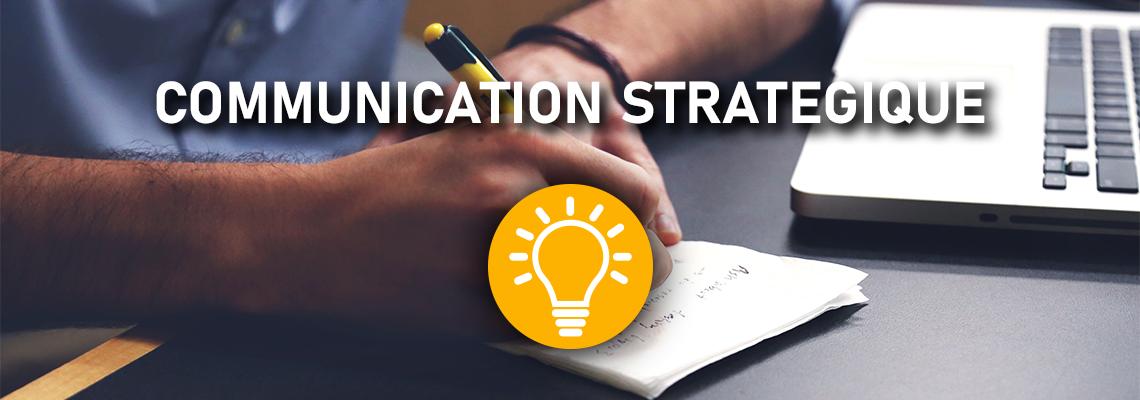 COMMUNICATION STRATEGIQUE
